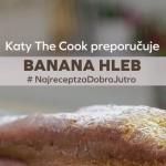 Banana Hleb sa Dobro Jutro margarinom